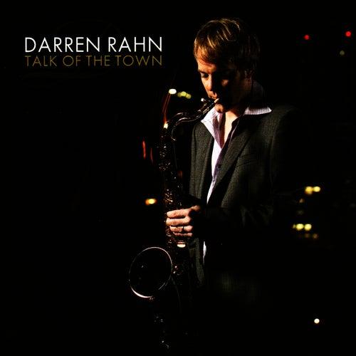 Talk of the Town by Darren Rahn
