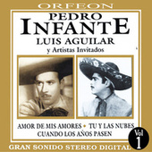 Pedro Infante y Luis Aguilar by Various Artists