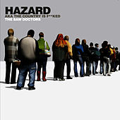Hazard aka The Country is F**ked by The Saw Doctors