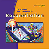Celebrate and Remember RECONCILIATION by Various Artists