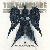 See How You Are by The Warriors
