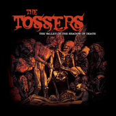 The Valley of the Shadow of Death by The Tossers