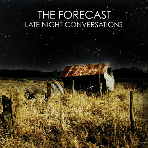 Late Night Conversations by The Forecast