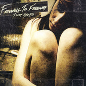 Filthy Habits by Farewell To Freeway