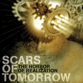 The Horror of Realization by Scars Of Tomorrow