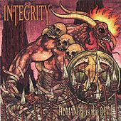 Humanity Is the Devil by Integrity