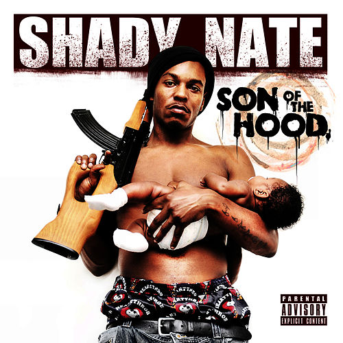 Son of the Hood by Shady Nate