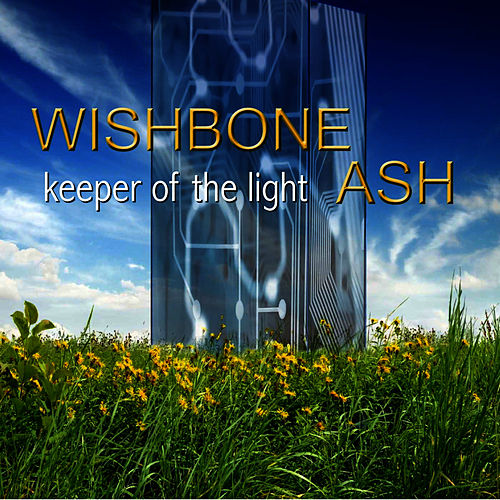 Keeper of the Light by Wishbone Ash