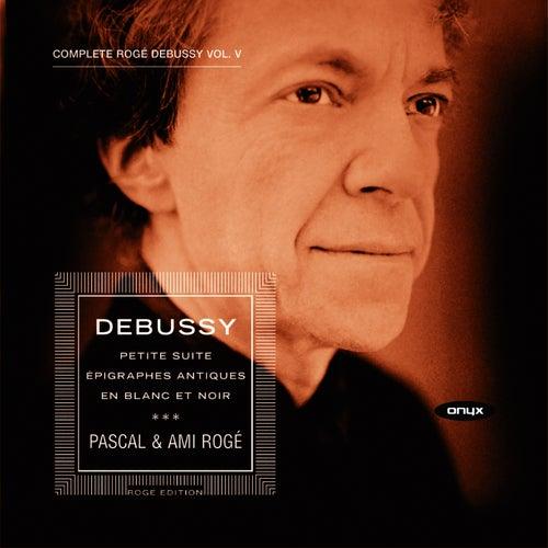 Debussy: Piano Music, Vol. V by Pascal Rogé