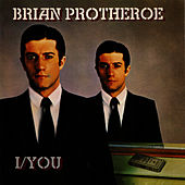 I/You by Brian Protheroe
