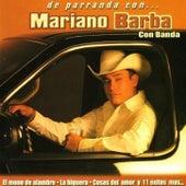 De Parranda Con by Mariano Barba