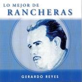 Lo Mejor De Rancheras by Gerardo Reyes