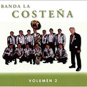 Volumen 2 by Banda La Costena