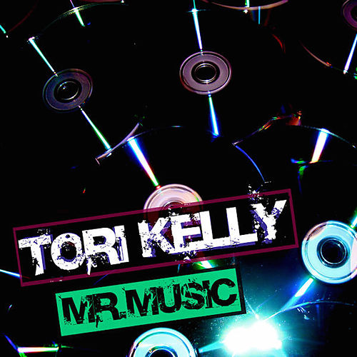 Mr. Music by Tori Kelly