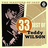 The Masters of Jazz: 33 Best of Teddy Wilson by Teddy Wilson