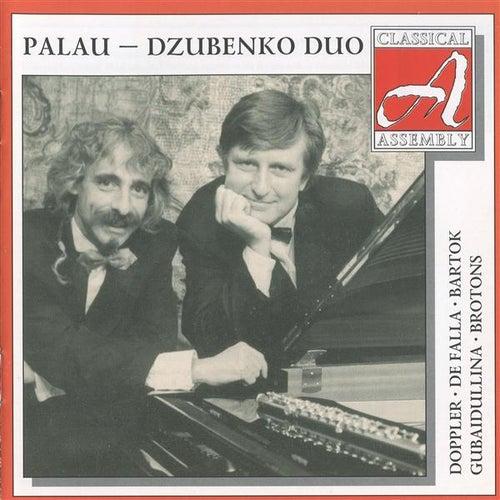 Doppler: Fantaisie pastorale hongroise - Falla: 7 Canciones populares espanolas - Bartok: 15 Hungarian Peasant Songs by Palau-Dzubenko Duo