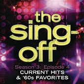 The Sing-Off: Season 3: Episode 4 - Current Hits & 60's Favorites by Various Artists
