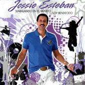 Trabajando En El Mundo Soy Bendecido by Jossie Esteban