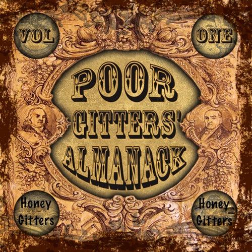 Poor Gitters' Almanack Volume 1 by Honey Gitters
