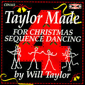 Christmas Taylor Made For Sequence by Will Taylor