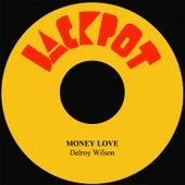 Money Love by Delroy Wilson
