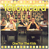 One For The Kids by Yellowcard