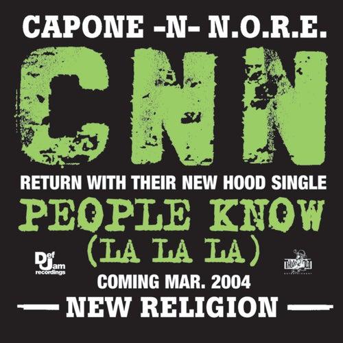 People Know (La La La) (e-single) by Capone-N-Noreaga