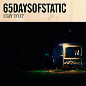 Heavy Sky - EP by 65daysofstatic
