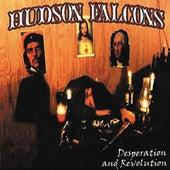 Desperation & Revolution by Hudson Falcons
