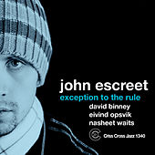 Exception To The Rule by John Escreet