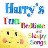 Fun Bedtime and Sleepy Songs For Harry by Various Artists