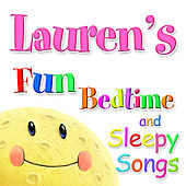 Fun Bedtime and Sleepy Songs For Lauren by Various Artists