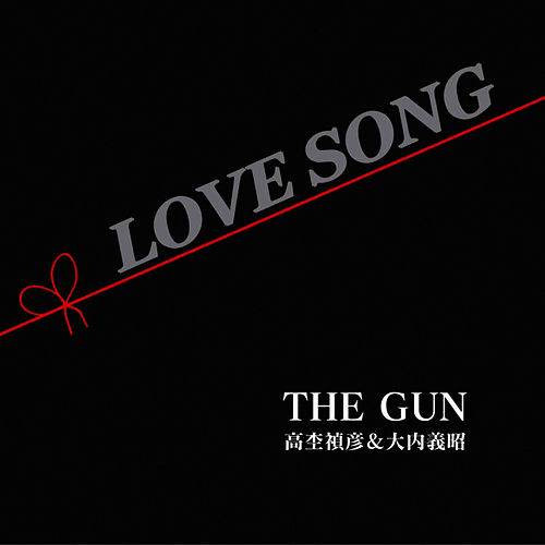 Love Song by Gun