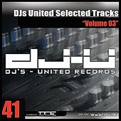 DJs United Selected Tracks Vol. 3 by Various Artists