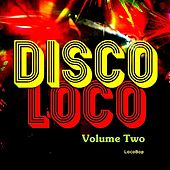Disco Loco Vol. II by Various Artists