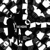 Torn Between Two - Single by The Moons
