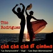 Cha Cha Cha Et Cinema by Tito Rodriguez