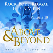 Above & Beyond - Rock, Pop And Reggae Heaven Vol. 10 by Various Artists