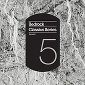 Bedrock Classics Series 5 by Various Artists