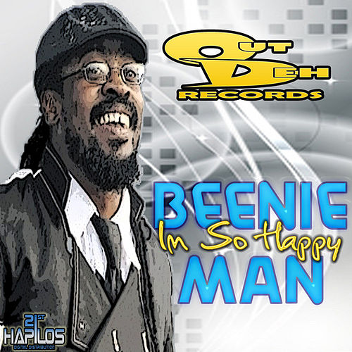 I'm So Happy by Beenie Man