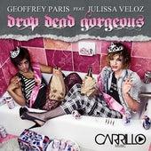 Drop Dead Gorgeous by Geoffrey Paris