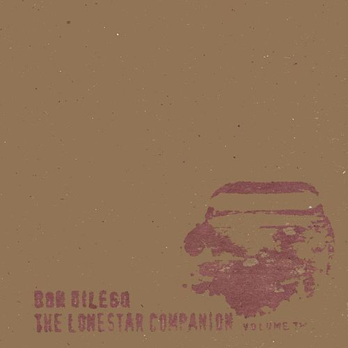 The Lonestar Companion-Vol. 2 by Don DiLego