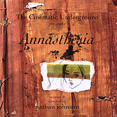 Annasthesia by Nathan Johnson