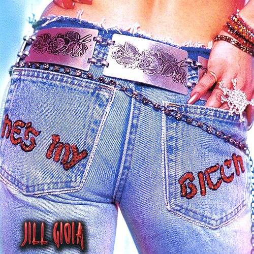 He's My Bitch by Jill Gioia