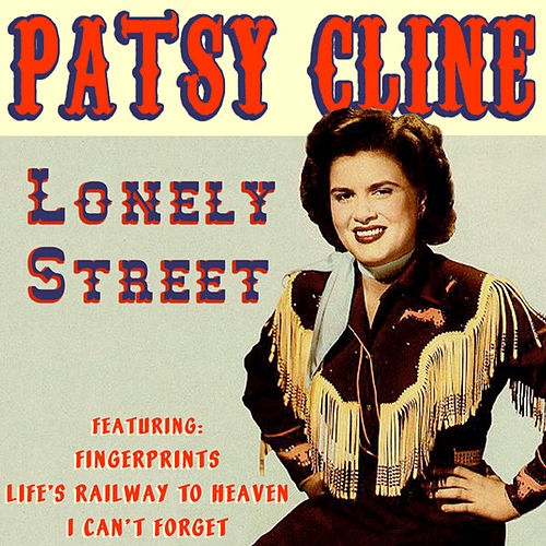 Lonely Street by Patsy Cline