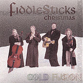 Cold Fusion (Celtic Christmas) by FiddleSticks