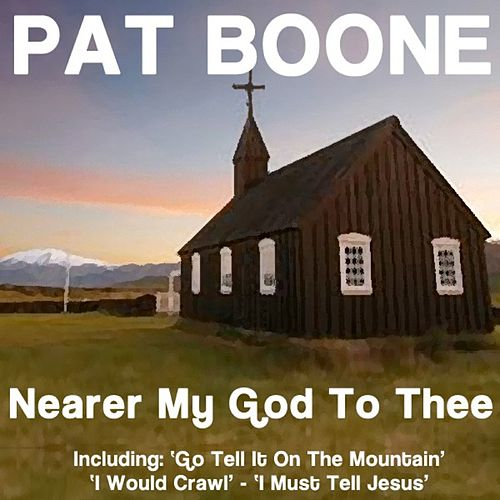 Nearer My God To Thee von Pat Boone