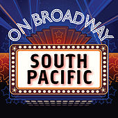 South Pacific - On Broadway by Stage Door Musical Ensemble
