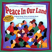 Peace In Our Land: Children Celebrating Diversity by Various Artists