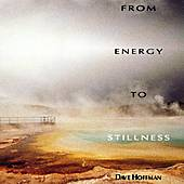 From Energy To Stillness by David Hoffman